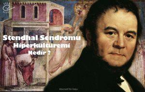 Stendhal ve İtalya'da Sanat Zehirlenmesi