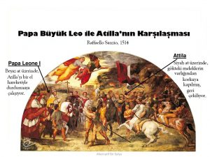 Tanrının Kamçısı Atilla'nın Gözü Kulağı Hala İtalya'da
