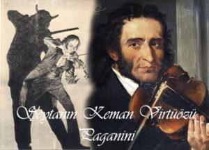 Şeytanla Sözleşme Yapan Keman Virtüözü Paganini
